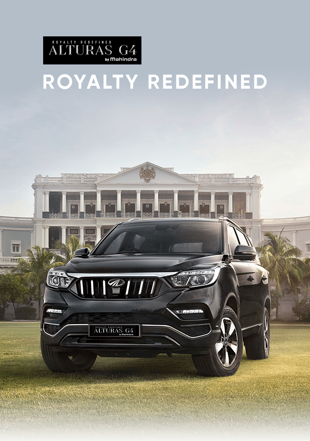 Mahindra Alturas G4 - Royalty Redefined