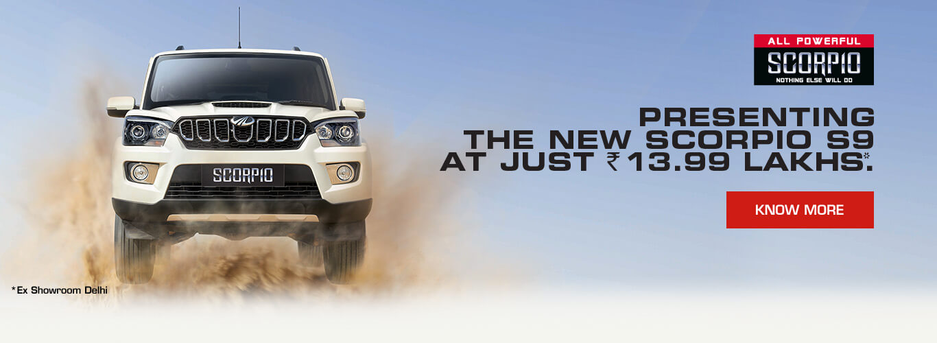 Presenting the new Scorpio S9 at just Rs.13.99 Lakhs*